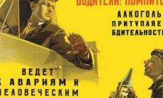 Šoseja nav kosmoss: PSRS laika ceļu satiksmes drošības plakāti