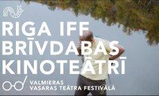 Riga IFF Brīvdabas kinoteātris Valmieras vasaras teātra festivālā