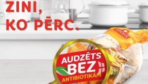 """Куриное мясо птицефабрики """"Ķekava"""" теперь с маркировкой """"выращено без антибиотиков""""!"""