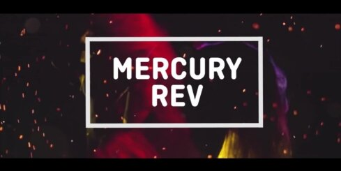 'Positivus' - 'Mercury Rev'
