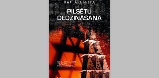 Iznācis Igaunijā plaši ievērību guvušais romāns 'Pilsētu dedzināšana'