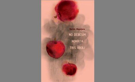 Iznācis armēņu rakstnieces Narinē Abgarjanas romāns 'No debesīm nokrita trīs āboli'
