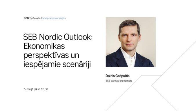 Jaunākais ekonomikas apskats SEB 'Nordic Outlook': perspektīvas un iespējamie scenāriji