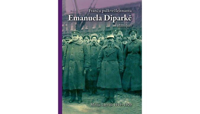 Izdoti franču pulkvežleitnanta Diparkē memuāri par misiju jaundibinātajā Latvijas valstī