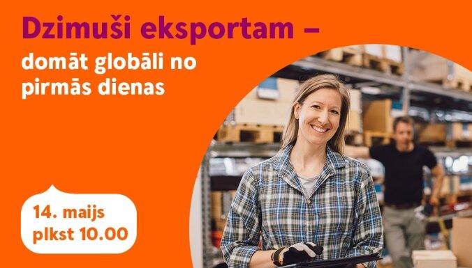 Dzimuši eksportam – domāt globāli no pirmās dienas. Ieraksts.