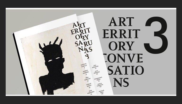 Nācis klajā trešais 'Arterritory sarunas' žurnāls – par mākslas izšķirošo lomu mūsu izdzīvošanā