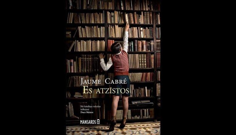 Klajā nācis katalāņu rakstnieka Žaumes Kabrē romāns 'Es atzīstos'