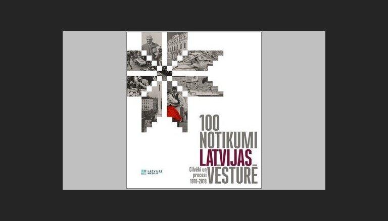 Izdota grāmata '100 notikumi Latvijas vēsturē'