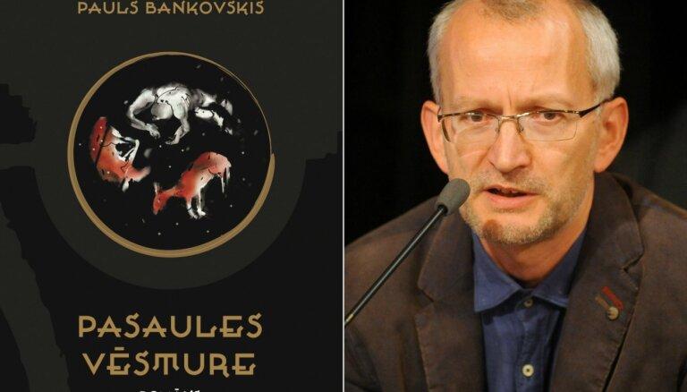 Izdots Paula Bankovska romāns 'Pasaules vēsture'