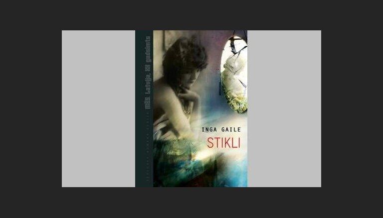 Vēstures romānu sērija 'Mēs. Latvija, XX gadsimts' iznāk Ingas Gailes 'Stikli'