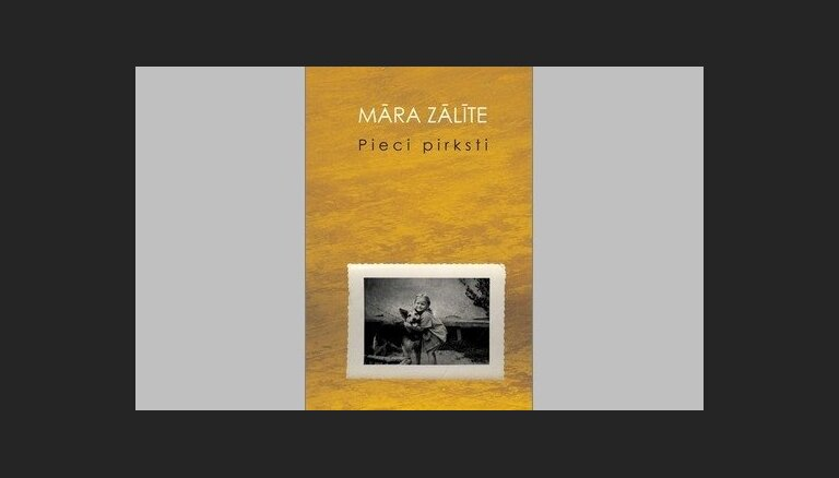 Atkārtoti izdots Māras Zālītes autobigrāfiskais romāns 'Pieci pirksti'